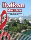 Balkan Musicbox
