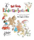 Het grote kinderliedjes boek
