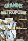 Grandes Metropoles