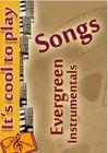 Songs evergreen instrumentals
