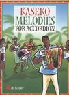 Kaseko melodies for accordion.