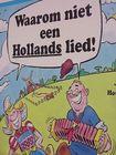 Waarom niet een hollands lied